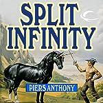 Split Infinity: Apprentice Adept Series, Book 1   Piers Anthony