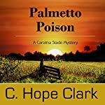 Palmetto Poison | C. Hope Clark