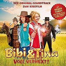 Bibi & Tina - Voll verhext: Original-Soundtrack zum Kinofilm Hörspiel von Peter Plate, Ulf Leo Sommer, Daniel Faust Gesprochen von:  div.