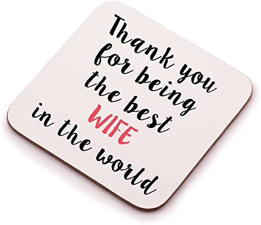 Thank You For Being The Best Wife In The World Coaster Great Birthday Christmas Or Anniversary Gift For Your Wife Amazon Co Uk Kitchen Home