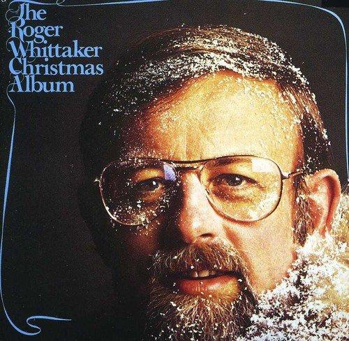 (The Roger Whittaker Christmas Album)
