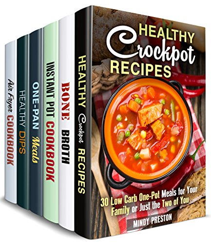 Soulful Kitchen Box Set (6 in 1): Cook Amazing Crockpot, Cast Iron, Dip, Air Fryer, Bone Broth Recipes with the Taste of Comfort (Comfort Recipes) by Mindy Preston, Claire Rodgers, Mary Goldsmith, Sheila Fuller