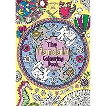 The Mandala Colouring Book By Hannah Davies 2013 10 03