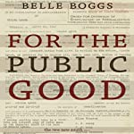 For the Public Good: Forced Sterilization and the Fight for Compensation | Belle Boggs