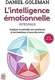 INTELLIGENCE ÉMOTIONNELLE (L') (INTÉGRALE)