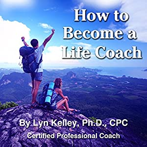 How to Become a Life Coach Hörbuch