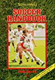 Soccer Handbook, Paul Harris, 0940279460