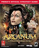 img - for Arcanum: Of Steamworks & Magick Obscura (Prima's Official Strategy Guide) book / textbook / text book