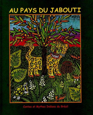 Download AU PAYS DU JABOUTI -CONTES..BRESIL ebook