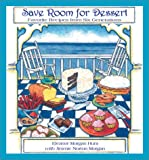 Leave Room for Dessert, Eleanor Hunt, 1928556361