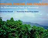 img - for Potions, Poisons and Panaceas: An Ethnobotanical Study of Montserrat book / textbook / text book