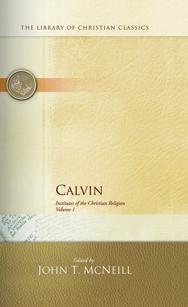 Calvin: Institutes of the Christian Religion (2 Volume Set) by Presbyterian Publishing, Inc.