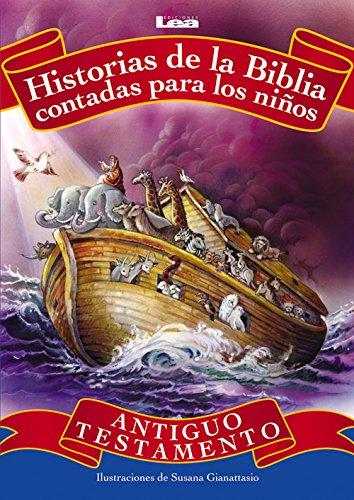 Historias de La Biblia Contadas Para Los Ninos