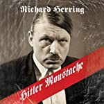 Hitler Moustache | Richard Herring