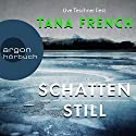 Schattenstill Audiobook by Tana French Narrated by Uve Teschner