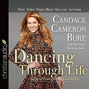 Dancing Through Life Hörbuch
