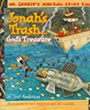 Jonah's Trash... God's Treasure, Joel Anderson, 0849958253