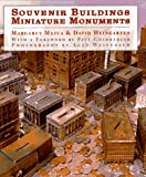 Souvenir Buildings and Miniature Monuments, Margaret Majua and David Weingarten, 0810944707