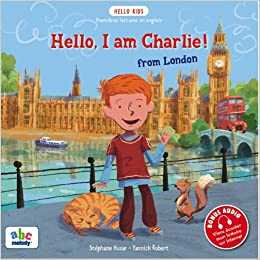 Amazon.fr - Hello I am Charlie from London - Husar, Stéphane, Robert,  Yannick - Livres