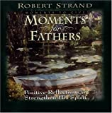 Moments for Fathers, Robert Strand, 0892212632