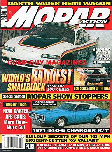 (Mopar Action April 1998 Magazine DARTH VADER HEMI WAGON World's Baddest Smallblock 1550HP 300 Cubes SUPER TECH NEW CARTER AFT CARB: MORE FLOW-MORE GO! Reference Restoration: 1971 440-6 Charger R/T)