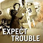 Expect Trouble: An Operation Delphi Novel | JoAnn Smith Ainsworth