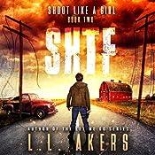Shoot Like a Girl: The SHTF Series, Book 2 | L.L. Akers