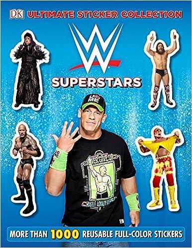 ultimate sticker collection wwe superstars dk ultimate sticker collection