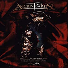 The Alliance Of The Kings by Ancient Bards (2010-04-06)