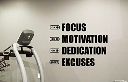 Fitness Gym Wall Decal Focus Motivation Dedication Excuses