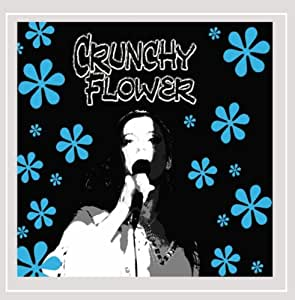 Crunchy Flower Vol. 1: Planting Seeds