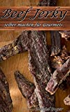 Beef Jerky (selber machen für Gourmets)