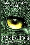 Deviation: Altera Realm Trilogy (Volume 2)