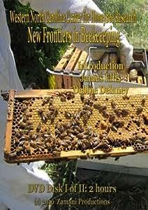 New Frontiers in Beekeeping Part One