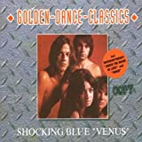 Venus / Under the Moon of Love by Shocking Blue (2005-07-12)