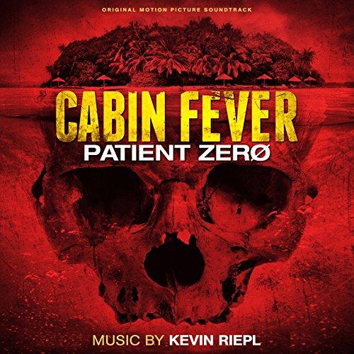 Cabin Fever: Patient Zero (2014) Movie Soundtrack