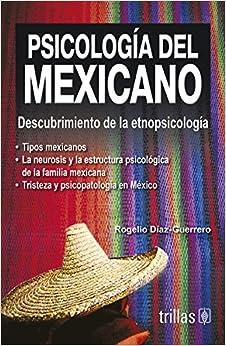 psicologia del mexicano 1: descubrimiento de la