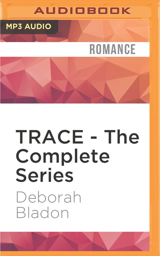 TRACE - The Complete Series: Part One, Two & Three pdf epub