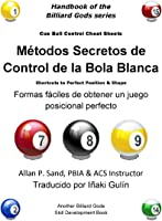 Metodos Secretos De Control De La Bola Blanca: