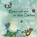 Komm mit mir in den Garten: Gesungene Tier- und Pflanzenrätsel Hörbuch von Ulrich Steier Gesprochen von: Ulrich Steier