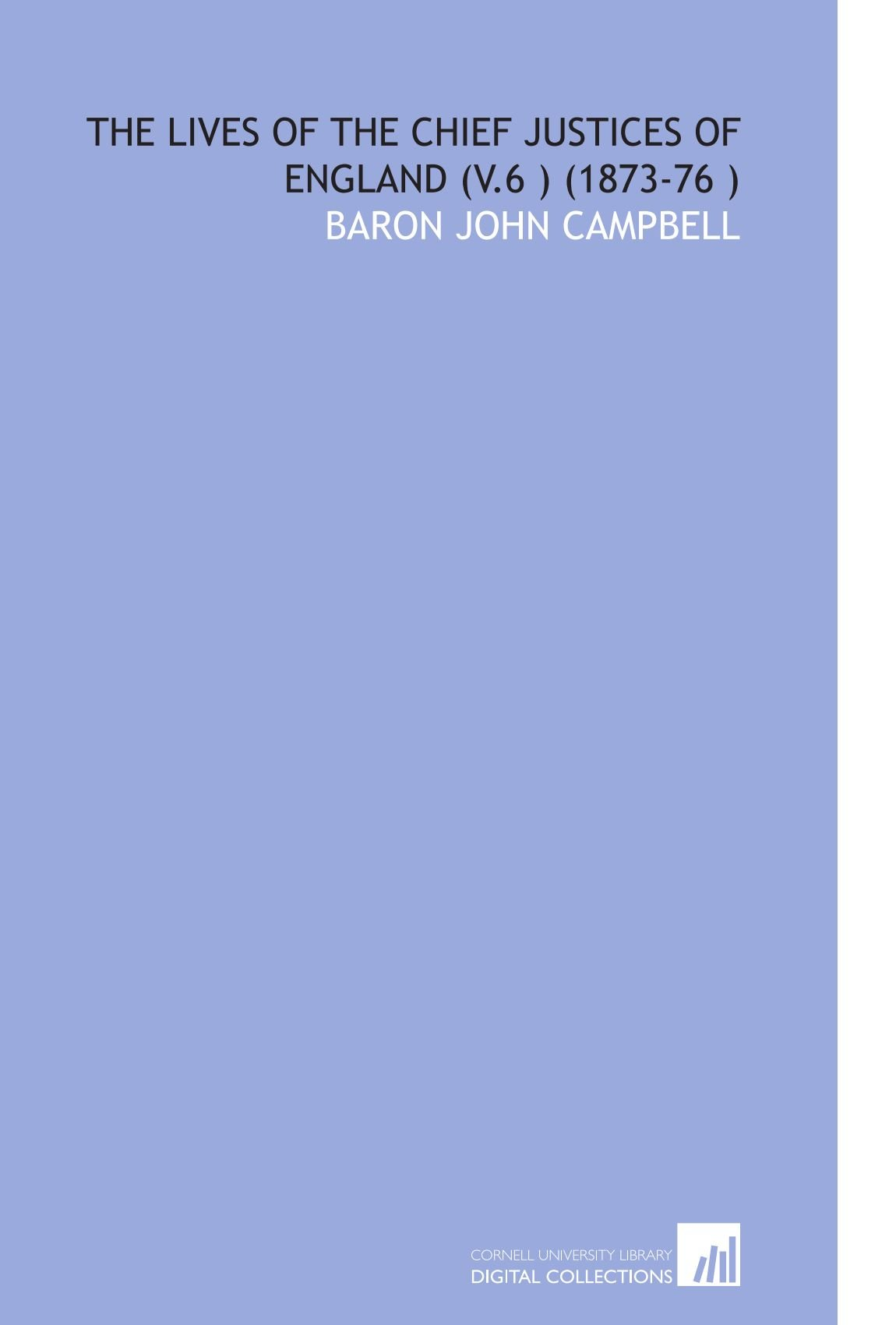 Download The Lives of the Chief Justices of England (V.6 ) (1873-76 ) ebook