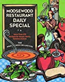 Moosewood Restaurant Daily Special, Moosewood Collective Staff, 0609601660