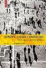 Europe, lieux communs : Cafés, gares, jardins publics... par Krulic