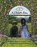 A Child's Day, Bobbie Kalman and Tammy Everts, 0865055149