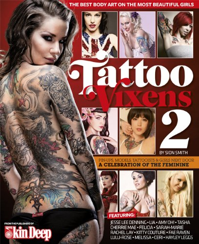 Tattoo Vixens 2: The Best Body Art On The Most Beautiful Girls
