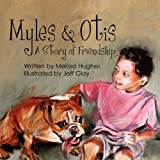 Myles and Otis, Melissa Hughes, 1432751824