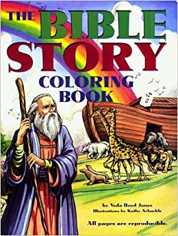 Bible Story Coloring Book Veda Boyd Jones Kathy Arbuckle