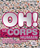 """Afficher """"Oh ! Le corps humain"""""""