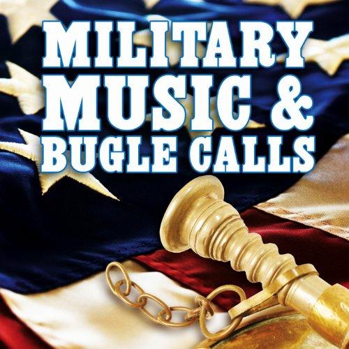Military Music & Bugle Calls (...