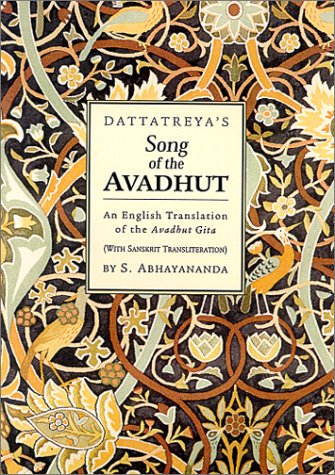 Dattatreya's Song of the Avadhut (Classics of Mystical Literature Series,)
